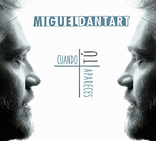 Portada disco Miguel Dantart. Cuando tú apareces.