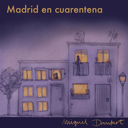 MADRID EN CUARENTENA de Miguel Dantart