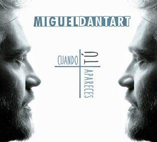 CUANDO TÚ APARECES de Miguel Dantart