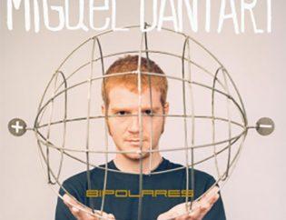 """Album de Miguel Dantart """"BIPOLARES"""""""