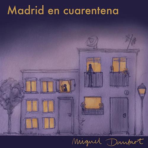 MADRID EN CUARENTENA BY Cayetana González